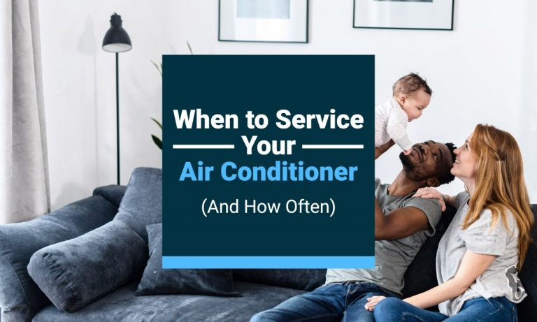when to service your air conditioner and how often