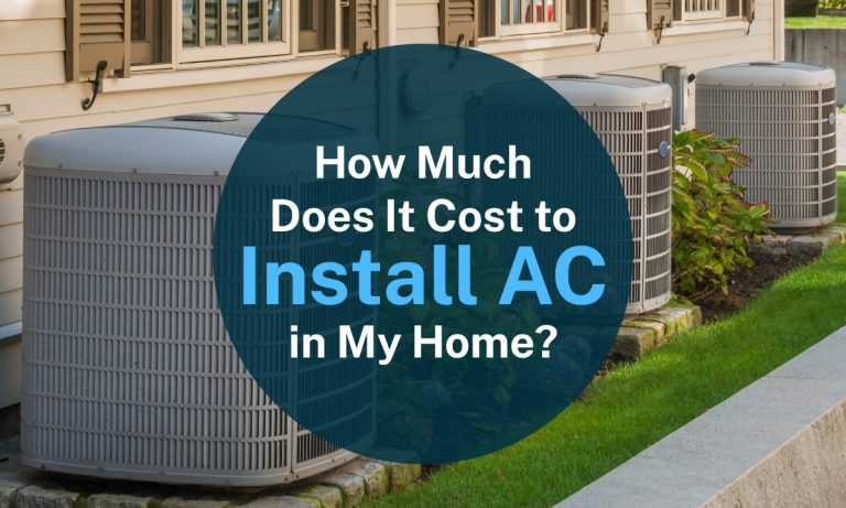 How Much Does it Cost to Install AC in My Home