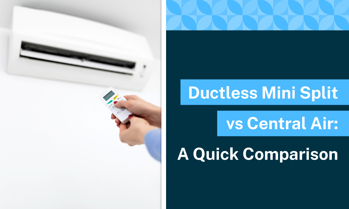 ductless mini split vs central air