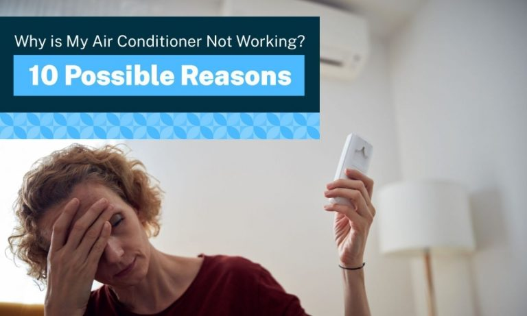 why is my air conditioner not working 10 possible reasons