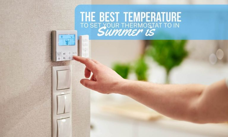 Best Temperature to Set Your Thermostat to in Summer