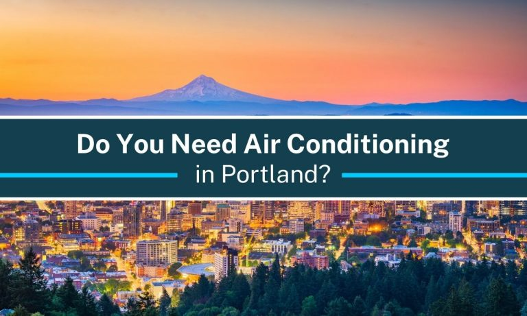 Do you need air conditioning in portland